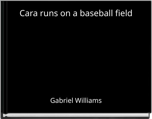 Cara runs on a baseball field