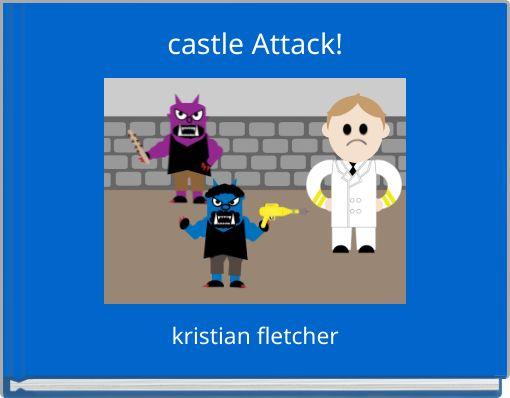 castle Attack!