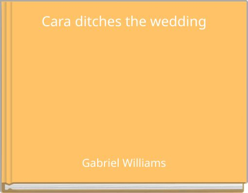 Cara ditches the wedding