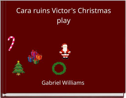Cara ruins Victor's Christmas play