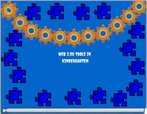 WEB 2.00 TOOLS IN KINDERGARTEN