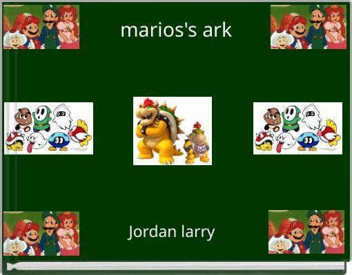 marios's ark