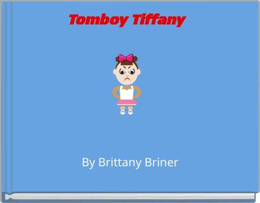 Tomboy Tiffany