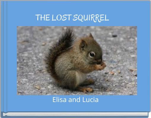 THE LOST SQUIRREL