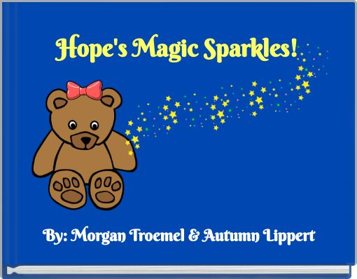 Hope's Magic Sparkles!