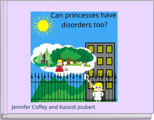 Can princesses have disorders too?