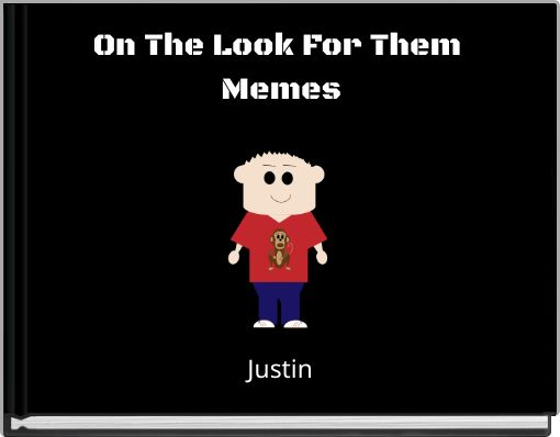 On The Look For Them Memes
