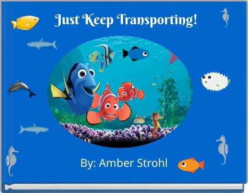 Just Keep Transporting!