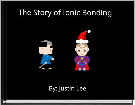 u0026quot the story of ionic bonding u0026quot