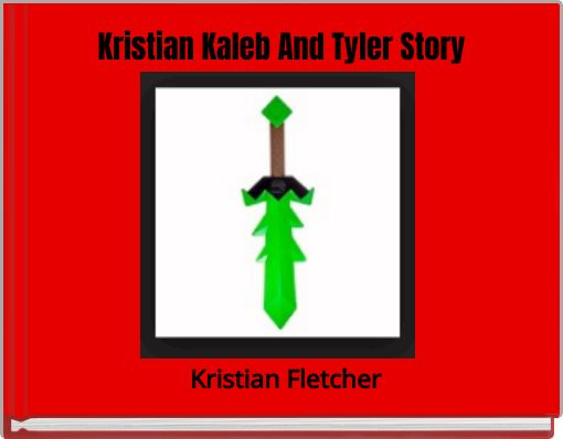 Kristian Kaleb And Tyler Story