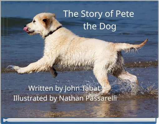 The Story of Pete the Dog