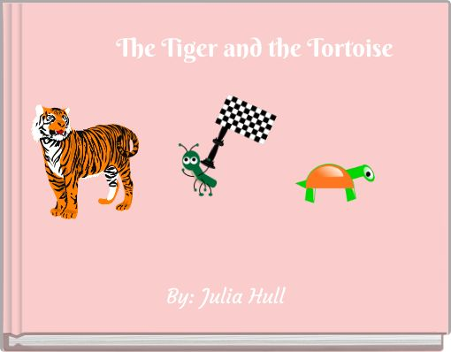 The Tiger and the Tortoise