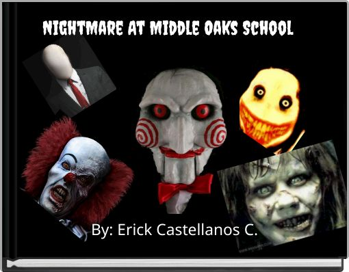 NightMare At Middle Oaks School