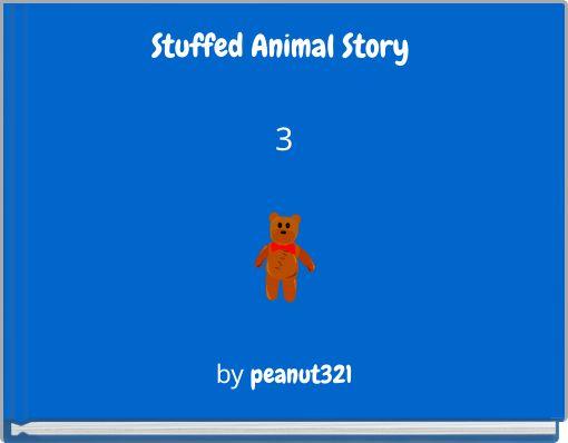 Stuffed Animal Story 3