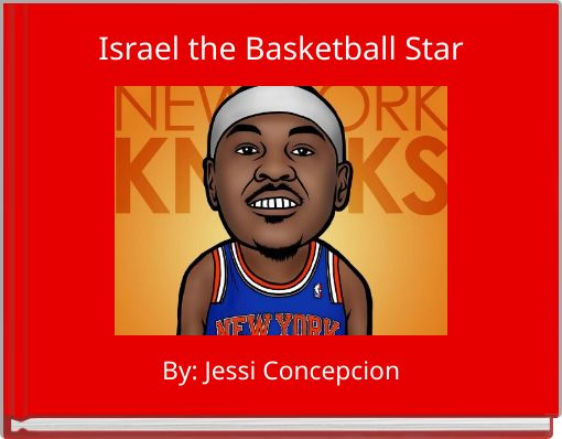Israel the Basketball Star