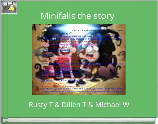 Minifalls the story
