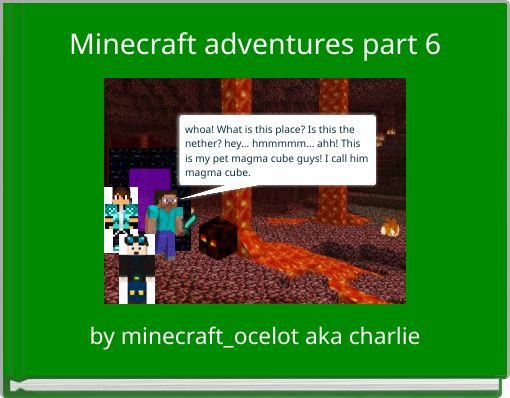 Minecraft adventures part 6