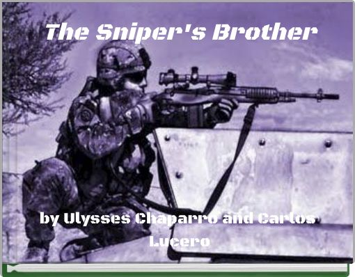 The Sniper's Brother