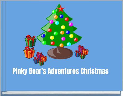 Pinky Bear's AdventurousChristmas