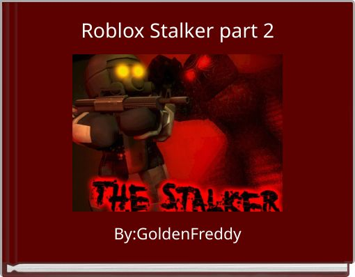 Roblox Stalker part 2