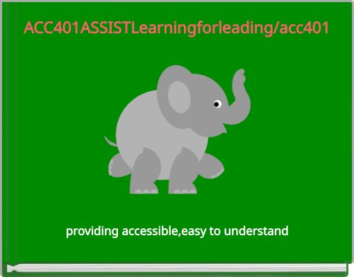 ACC401ASSISTLearningforleading/acc401