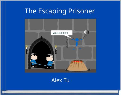 The Escaping Prisoner