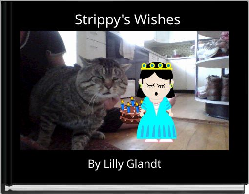 Strippy's Wishes