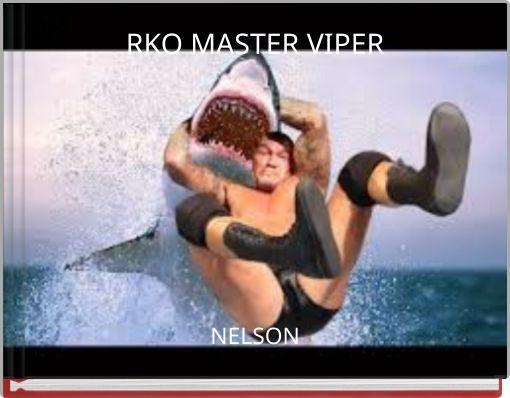 RKO MASTER  VIPER