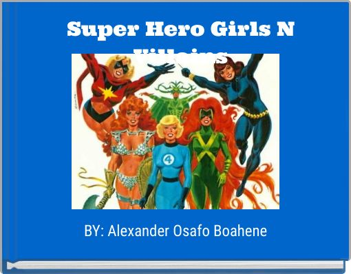 Super Hero Girls N Villains