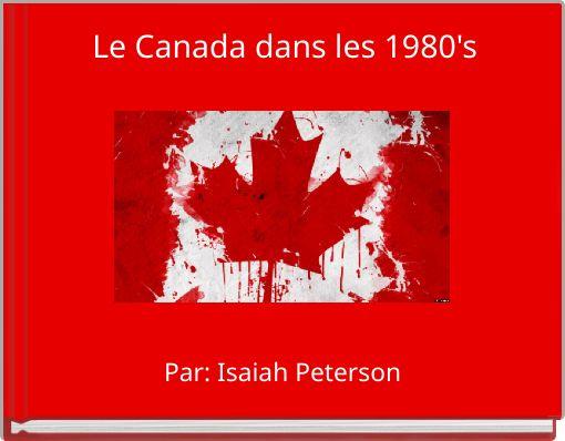 Le Canada dans les 1980's