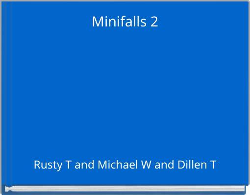 Minifalls 2