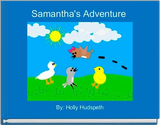 Samantha's Adventure