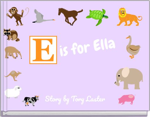 is for Ella