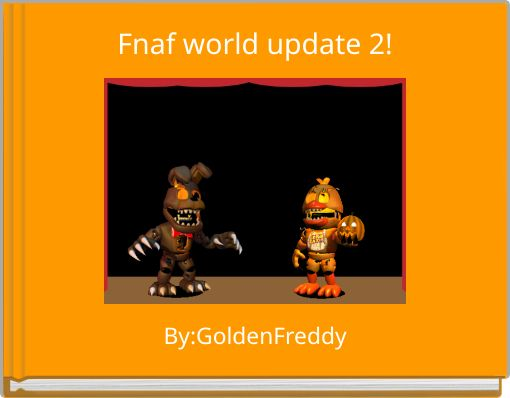 Fnaf world update 2!