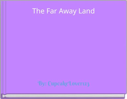 The Far Away Land