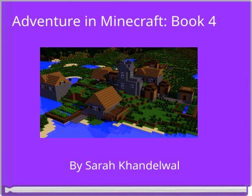 Adventure in Minecraft: Book 4