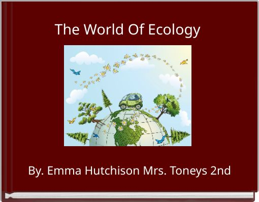 The World Of Ecology