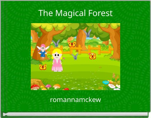 The Magical Forest