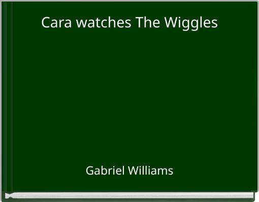 Cara watches The Wiggles