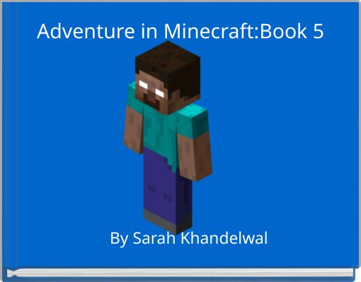 Adventure in Minecraft:Book 5