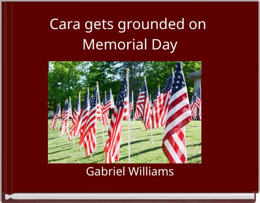 Cara gets grounded on Memorial Day