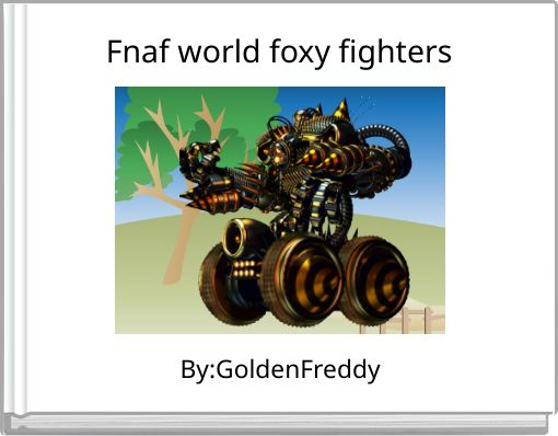 Fnaf world foxy fighters