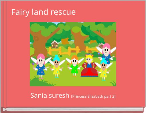 Fairy land rescue