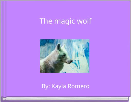 The magic wolf