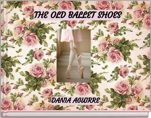 THE OLD BALLET SHOES