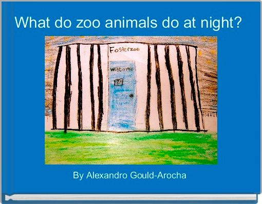What do zoo animals do at night?