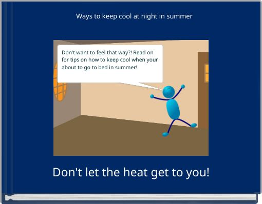 Ways to keep cool at night in summer