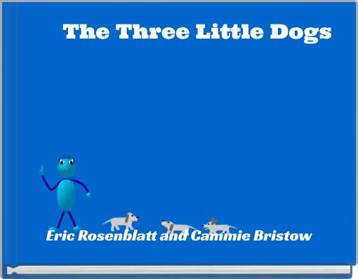 The Three Little Dogs