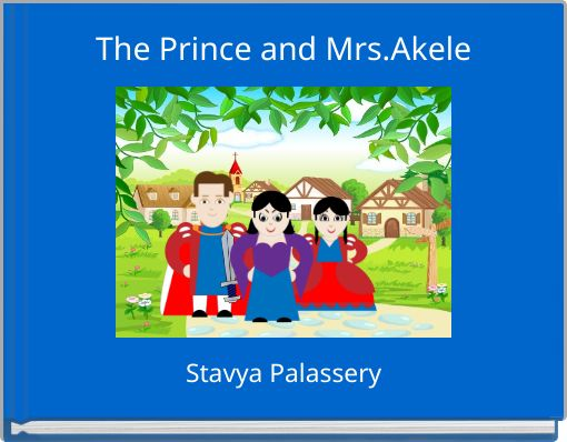 The Prince and Mrs.Akele