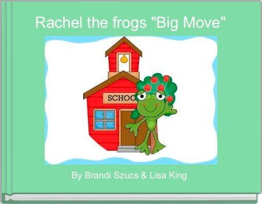Rachel the frogs